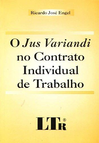 9788536104003: O Jus Variandi No Contrato Individual De Trabalho (Em Portuguese do Brasil)