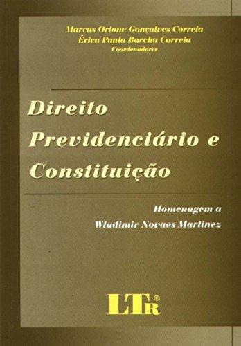 9788536106199: Direito Previdenciário e Constituição (Em Portuguese do Brasil)