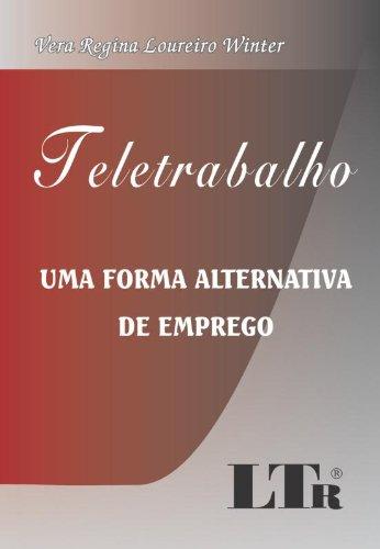 9788536106618: TELETRABALHO - UMA FORMA ALTERNATIVA DE EMPREGO