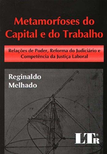 9788536107899: Metamorfose do Capital e do Trabalho