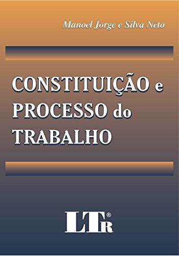 9788536110004: Constituicao E Processo Do Trabalho