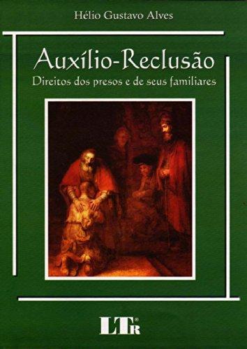 9788536110844: Auxilio. Reclusão (Em Portuguese do Brasil)