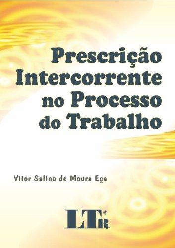 9788536112190: Prescricao Intercorrente No Processo Do Trabalho