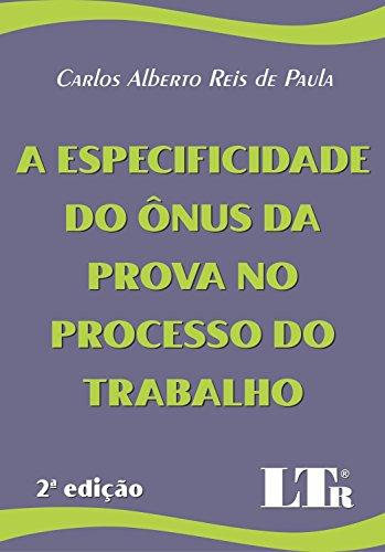 9788536115504: A Especificidade do Ônus da Prova no Processo do Trabalho (Em Portuguese do Brasil)