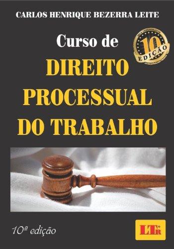 9788536120393: Curso De Direito Processual Do Trabalho
