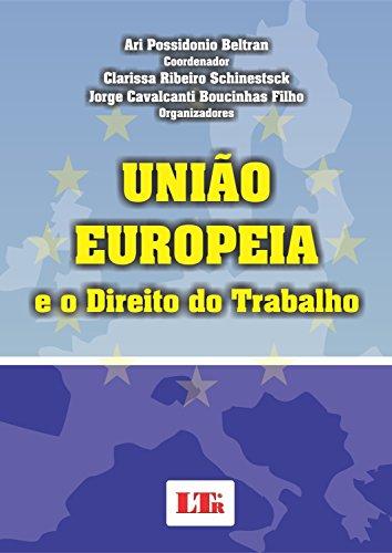 9788536120911: União Europeia e o Direito do Trabalho (Em Portuguese do Brasil)