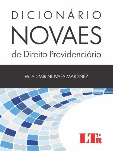 9788536126098: Dicionario Novaes de Direito Previdenciario