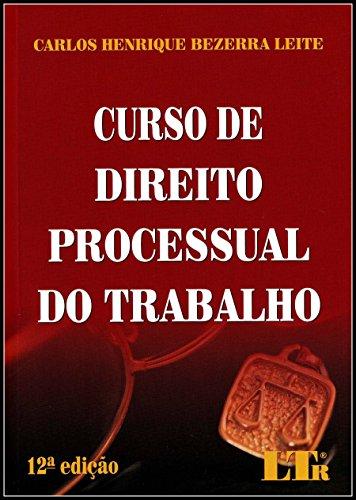 9788536128146: Curso De Direito Processual Do Trabalho