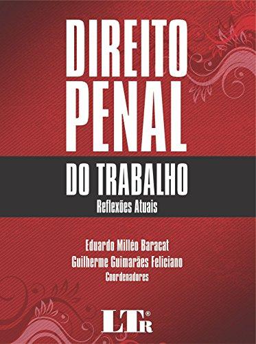9788536128689: Direito Penal do Trabalho: Reflexoes Atuais - 2014