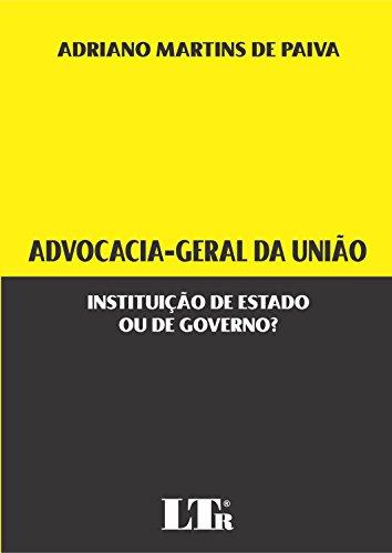 9788536185491: Advocacia - geral da União. Instituição de Estado ou de Governo? (Em Portuguese do Brasil)