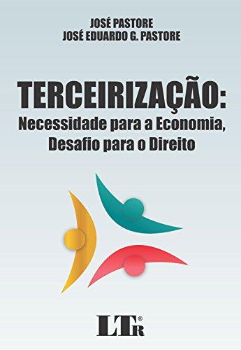 9788536185897: Terceirizacao: Necessidade Para a Economia, Desafio Para o Direito