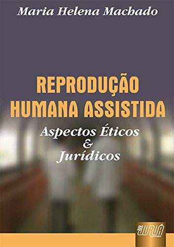 9788536201818: Reproduc~ao Humana Assistida: Controversias Eticas E Juridicas