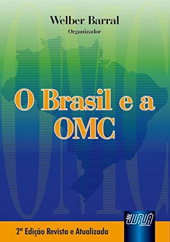 9788536201986: Brasil e a O M C, O