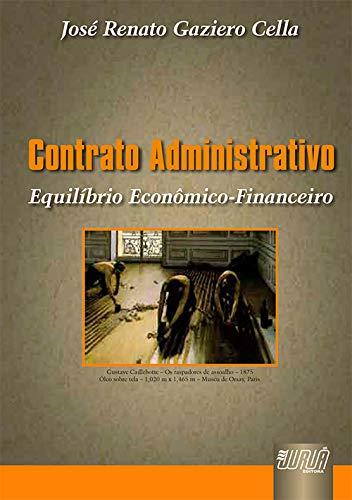 9788536207766: Contrato Administrativo: Equilibrio Economico-Financeiro