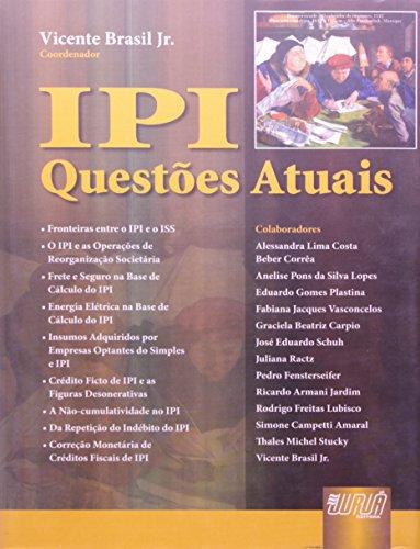 9788536212449: IPI - QUESTOES ATUAIS