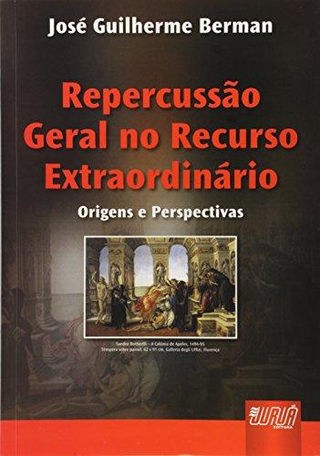 9788536222677: Repercussão Geral no Recurso Extraordinário. Origens e Perspectivas (Em Portuguese do Brasil)