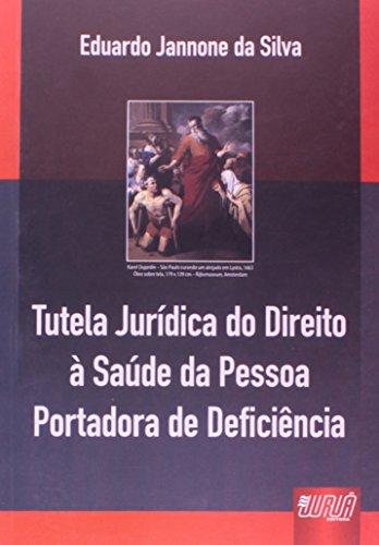 9788536224220: Tutela Jurídica do Direito à Saúde da Pessoa Portadora de Deficiência (Em Portuguese do Brasil)