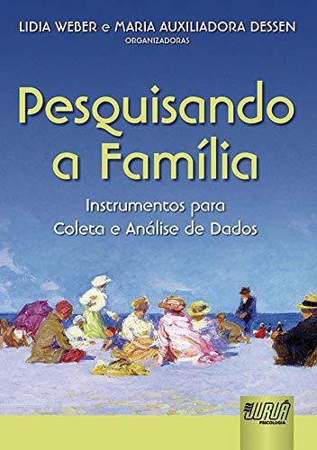 9788536224305: Pesquisando a Família. Instrumentos Para Coleta e Análise de Dados (Em Portuguese do Brasil)