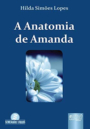 9788536226385: A Anatomia de Amanda (Em Portuguese do Brasil)