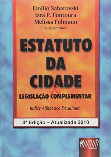 9788536228204: Estatuto Da Cidade & Legislacao Complementar (Em Portuguese do Brasil)