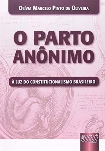 9788536234335: O Parto Anônimo à Luz do Constitucionalismo Brasileiro