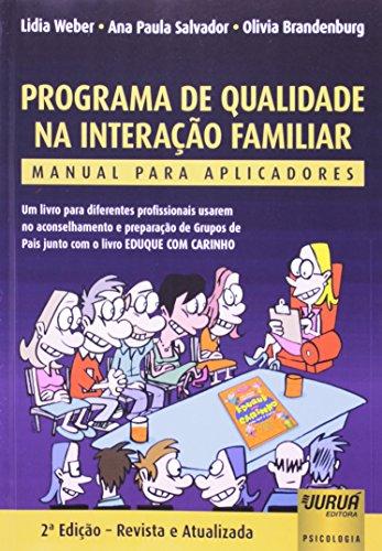 9788536234649: Programa de Qualidade na Interacao Familiar