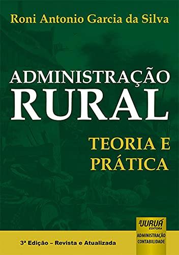 9788536241173: Administração Rural. Teoria e Prática (+ CD-ROM) (Em Portuguese do Brasil)