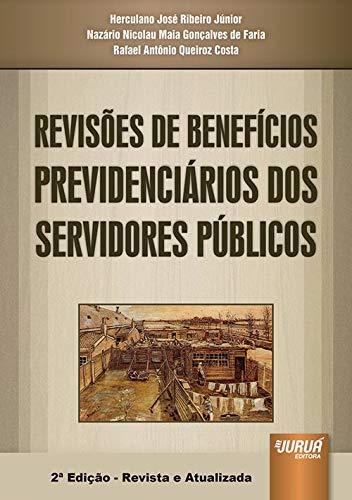 9788536242880: Revisoes de Beneficios Previdenciarios dos Servidores Publicos