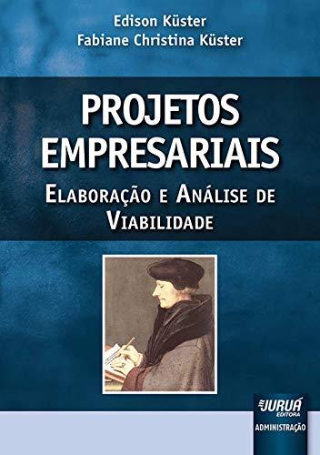 9788536243504: Projetos Empresariais - Elaboracao e Analise de Viabilidade