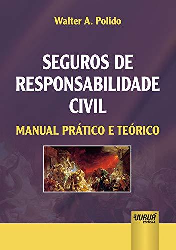 9788536244624: Seguros de Responsabilidade Civil. Manual Prático e Teórico (Em Portuguese do Brasil)