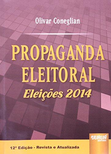 9788536246192: Propaganda Eleitoral: Eleicoes 2014