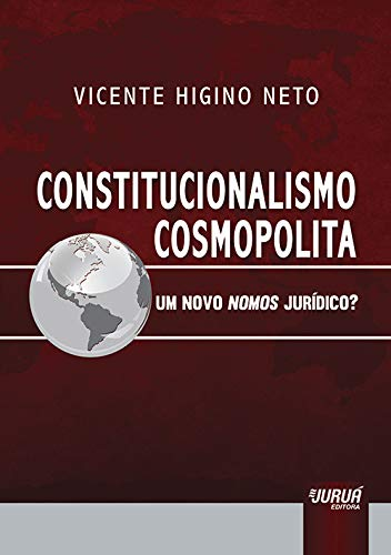 9788536246406: Constitucionalismo Cosmopolita: Um Novo Nomos Juridico?