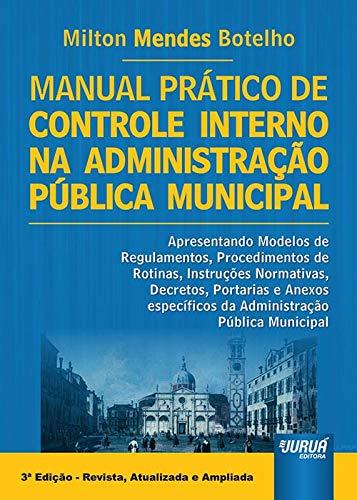 9788536246703: Manual Pratico de Controle Interno na Administracao Publica Municipal