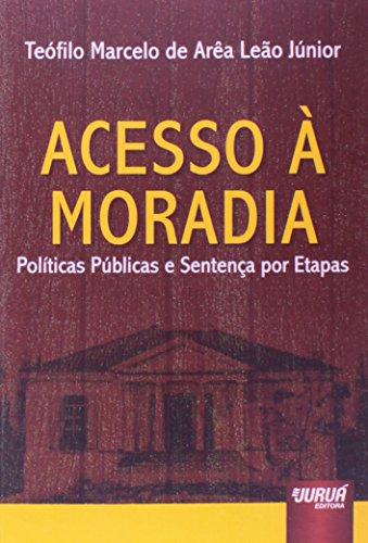 9788536247328: Acesso a Moradia: Politicas Publicas e Sentenca por Etapas
