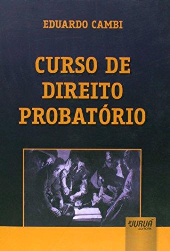 9788536247472: Curso de Direito Probatório (Em Portuguese do Brasil)