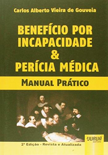 9788536247601: Beneficio por Incapacidade e Pericia Medica