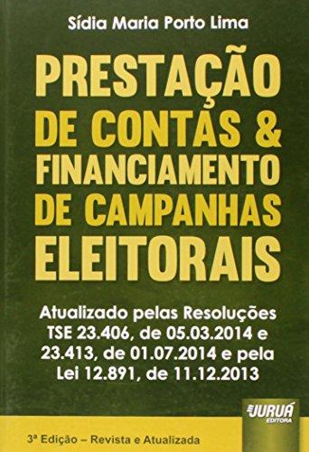 9788536248660: Prestacao de Contas E Financiamento de Campanhas Eleitorais