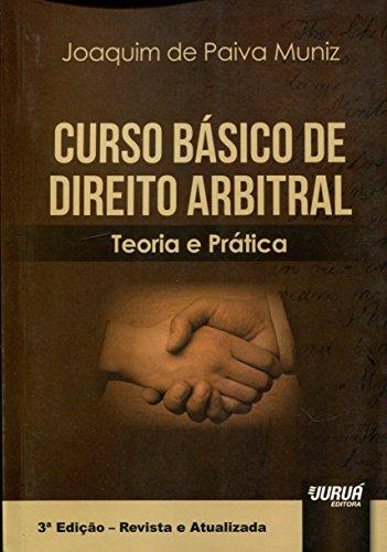 9788536253381: Curso Básico de Direito Arbitral. Teoria e Prática (Em Portuguese do Brasil)