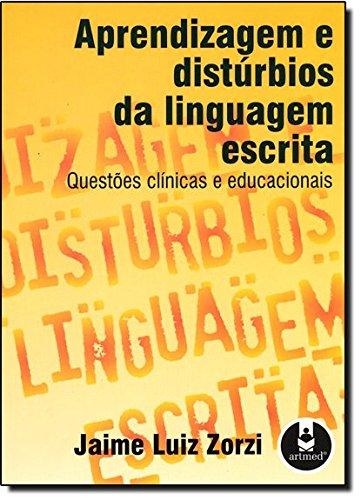 9788536301402: Aprendizagem e Distúrbios da Linguagem Escrita. Questões Clínicas e Educacionais (Em Portuguese do Brasil)