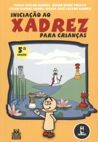 9788536302379: Iniciação ao Xadrez Para Crianças (Em Portuguese do Brasil)