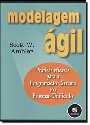 9788536302980: Modelagem Ágil. Práticas Eficazes Para a Programação Extrema e o Processo Unificado (Em Portuguese do Brasil)