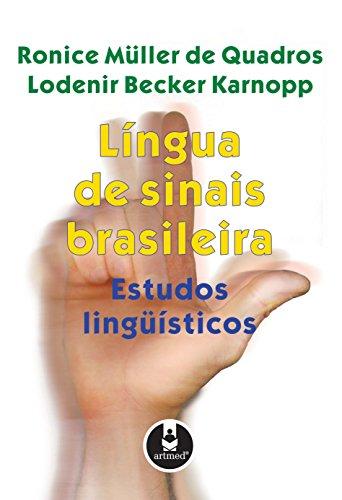 9788536303086: Língua de Sinais Brasileira. Estudos Linguísticos (Em Portuguese do Brasil)