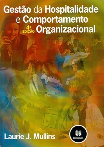 9788536303987: Gestão da Hospitalidade e Comportamento Organizacional (Em Portuguese do Brasil)