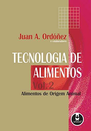 9788536304311: Tecnologia de Alimentos. Alimentos Origem Animal - Volume 2 (Em Portuguese do Brasil)