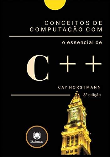 9788536305394: Conceitos de Computação com o Essencial de C++ (Em Portuguese do Brasil)