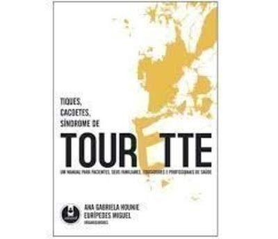 9788536305769: Tiques, Cacoetes, Síndrome de Tourette (Em Portuguese do Brasil)