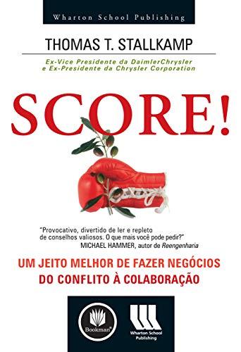 9788536306933: Score! Um Jeito Melhor de Fazer Negócios (Em Portuguese do Brasil)