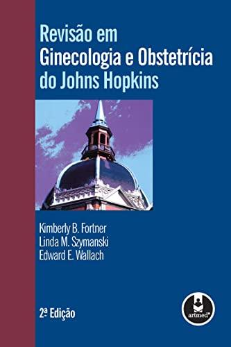 9788536313795: Revisão em Ginecologia e Obstetrícia do Johns Hopkins (Em Portuguese do Brasil)