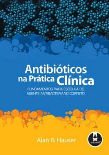 9788536314587: Antibióticos na Pratica Clinica (Em Portuguese do Brasil)