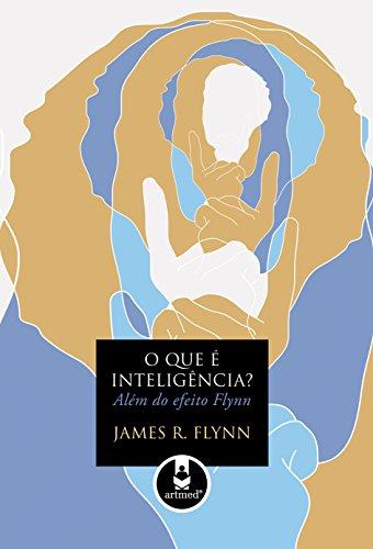 9788536320588: O que É Inteligência? Além do Efeito Flynn (Em Portuguese do Brasil)